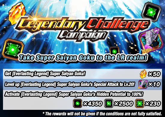 Legendary Challenge Campaign Starts!   News   DBZ Space