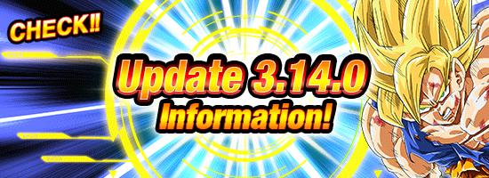 Update 3 14 0 Released! | News | DBZ Space! Dokkan Battle Global